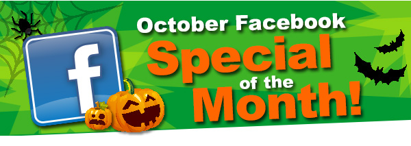 October Facebook Special of the Month